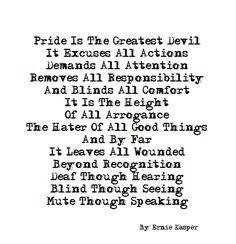 ~Blinded~ By Ernie Kasper #words   #instaword   #pondering   #thinkingoutloud   #pride
