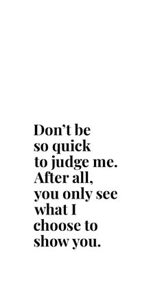 Up Quotes, Mood Quotes, Wisdom Quotes, Woman Quotes, Motivational Quotes, Life Quotes, Inspirational Quotes, Life's Too Short Quotes, In Her Eyes Quotes