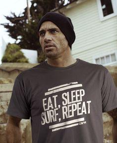 Eat, Sleep, Surf, Repeat.