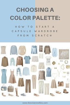 How to Build a Capsule Wardrobe from Scratch: Choosing Color Schemes - The Vivienne Files How to start a capsule wardrobe from scratch by choosing a color palette Build A Wardrobe, Travel Wardrobe, New Wardrobe, Professional Wardrobe, French Wardrobe Basics, Simple Wardrobe, Classic Wardrobe, Capsule Outfits, Fashion Capsule