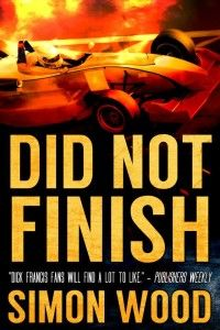 "$2.99- New Release! Racing Mystery ""Did Not Finish"" Did Not Finish by Bestselling author Simon Wood $2.99-NewRelease For A Limited Time Only!  When Derek Deacon threatens to kill Alex Fanning, his championship s typical of the intense competitiveness and aggression in their s car during a race, a conspiracy ensues: the TV coverage is edited and the police wind up the investigation without interviewing witnesses. Compelled to prove Deacon is the murderer, Aidy pushes for the"