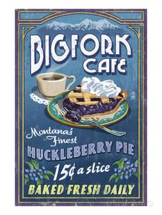 オールポスターズの ランターン・プレス「Bigfork, Montana - Huckleberry Pie Sign」高品質プリント