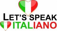 Learn Italian.