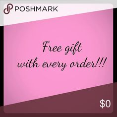 Shop my closet, and you'll receive a gift!!! Yes, that's right! Every order! Big or small! ;) Other
