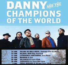 Gira Danny & The Champions of The World - 7 citas http://www.woodyjagger.com/2016/06/gira-danny-champions-of-world-7-citas.html