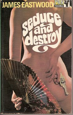 Seduce and Destroy, Pan Books, 1967