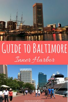 There S Plenty To Do In Baltimore Inner Harbor 2018 Pretty Parks Public Places America Pinterest
