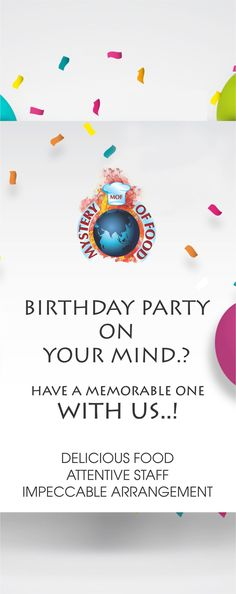 Mystery of food makes your birthdays even more special. Call us for more information.. #MOF #Foodie #Bithday #Party