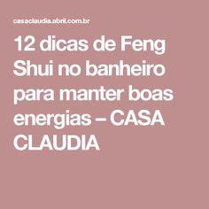 12 dicas de Feng Shui no banheiro para manter boas energias – CASA CLAUDIA