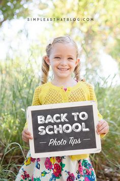Capture memorable Back to School photos with these quick photos tips and free printable back to school signs!