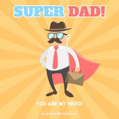 Father with a cape like a superhero card Free Vector