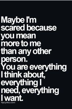 You are everything....