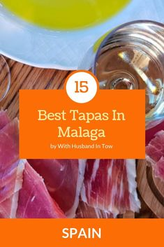 15 Best Tapas in Malaga Spain - A Tapas Malaga Guide Best Tapas, Spain Travel Guide, European Travel, Travel Europe, Best Places To Eat, Travel Tips, Food Travel, Travel Guides, Travel Destinations
