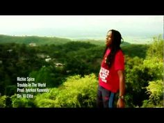 Richie Spice - Trouble in the World - YouTube