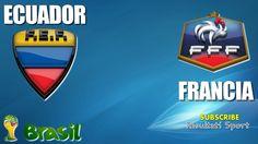 ECUADOR - FRANCIA - Mondiali 2014 - 25-6-2014 - Diretta live in streaming