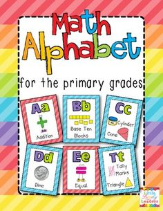 Math posters for the primary grades! So many uses: over my white board, on my word wall, or create a booklet for the vocabulary center!