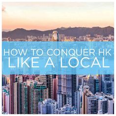11 Ways To Conquer Hong Kong Like A Local - yes just eat wherever you go: we love food