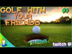 Golf With Your Friends: W/ Everyone (Part 9) https://youtube.com/watch?v=1jcGuFcapxc