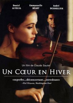 Un cœur en hiver or A Heart in Winter is a French film which was released in It was directed by Claude Sautet, stars Emmanuelle Béart, Daniel Auteuil and André Dussollier. Streaming Movies, Hd Movies, Movies Online, Movies And Tv Shows, Cinema Film, Cinema Posters, Movie Posters, Love Movie, Movie Tv