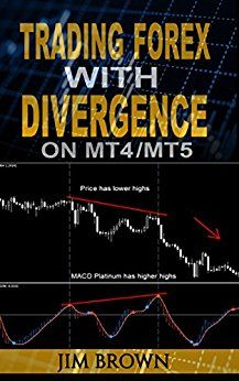 Read Trading Forex with Divergence on by Jim Brown book Book Best Business Plan, Business Planning, Trade Books, Forex Trading System, Foreign Exchange, Day Trading, Forex Trading Strategies, Money Management, Good Books