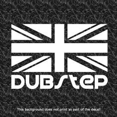 DUBSTEP UK VINYL STICKER DECAL DJ DUBSTEP ELECTRO HOUSE POST HARDCORE GARAGE