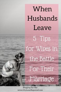 When your husband leaves you, What to do with your end of the rubber band. 5 Tips for Wives in the Battle for their marriage. Standing for Marriage, Marriage Restoration, Redemption in marriage