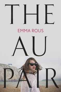 The Au Pair by : Emma Rous genre: mystery pages: 379 Seraphine Mayes and her twin brother, Danny, were born in the middle of summer a. New Fiction Books, New Books, Good Books, Books To Read, Crime Books, Literary Fiction, Danielle Steel, Anne Rice, Thriller Books