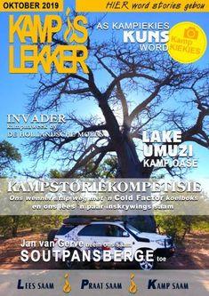 Kamp is Lekker tydskrif Oktober 2019 Places To Visit, Comic Books, Reading, Words, October, Africa, Reading Books, Cartoons, Comics