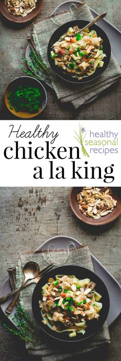 healthy chicken a la king - Healthy Seasonal Recipes