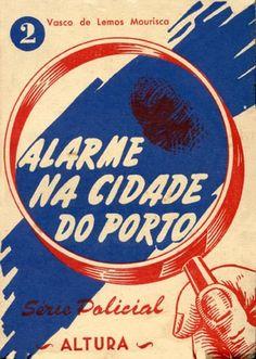 ALARME NA CIDADE DO PORTO - MOURISCA (Vasco de Lemos)