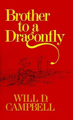 Will Campbell - 'Brother To A Dragonfly' (1977)