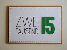 Handgemachte Neujahrskarte 'Zweitausend15' von höchst originell auf DaWanda.com