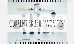 My Current Brush Favorites!