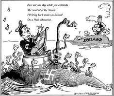 Sure an' one day while you celebrate the wearin' o' the green, I'll bring back snakes to Ireland on a Nazi submarine, published by PM Magazine on March 18, 1942,
