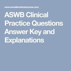 ASWB Masters Practice Questions Answer Key and Explanations Social Work License, Social Work Exam, Question And Answer, This Or That Questions, Mental Health Resources, Human Behavior, Get Started, Counseling, Clinic