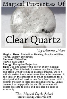 The Magical Properties of Quartz created by Aurora Moon for The Magical Circle School www.themagicalcircle.net