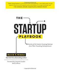 The Startup Playbook: Secrets of the Fastest-Growing Startups from Their Founding Entrepreneurs-- A must read for #entrepreneurs --- http://www.developgoodhabits.com/Startup-book #startup #business #success #books #book #ebooks #selfimprovement