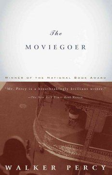 the moviegoer by walker percy essay The moviegoer by walker percy essays: over 180,000 the moviegoer by walker percy essays, the moviegoer by walker percy term papers,  the moviegoer essay.