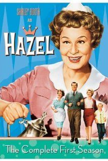 HAZEL...  (1961 - 1966)                     Don DeFore as George Baxter /     Whitney Blake as Dorothy Baxter  / Bobby Buntrock as Harold Baxter   / Shirley Booth as Hazel