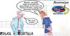 Frases, chistes, anécdotas, reflexiones y mucho más.: Chiste Frijol y Tortilla, Aconsejar por fatiga, Nuestro Diario Guatemala.