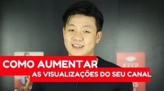 Como aumentar as visualizacoes do seu canal