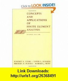 Concepts and Applications of Finite Element Analysis, 4th Edition…