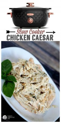 Slow Cooker Caesar Chicken   Make dinner easy! This recipe is great for so many meals! See more slow cooker recipes on TodaysCreativeLife.com