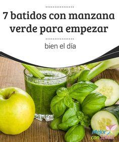 7 batidos con manzana verde para empezar bien el día -  Cuando la combinas con otros ingredientes, puedes obtener batidos con manzana verde que te ayudarán de gran manera a empezar bien tu día.