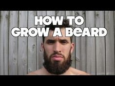 How to Grow a Beard - BEARD CULTIVATION! - YouTube