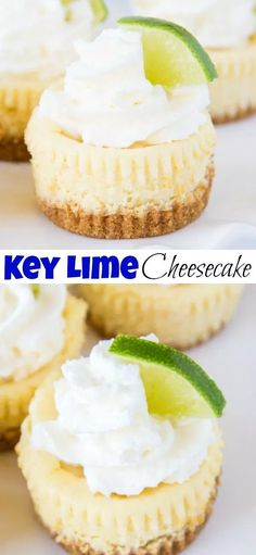 Key Lime Cheesecake - Perfectly tart and sweet mini cheesecakes. Top with whipped cream for a great dessert any time!