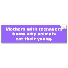 Get stuck in traffic with fun thanks to Joke bumper stickers or car magnets from Zazzle! Custom car magnets and stickers that stand out! Funny Bumper Stickers, Parental Guidance, Car Magnets, Teenagers, Custom Stickers, Mothers, Jokes, Parenting, Personalized Stickers