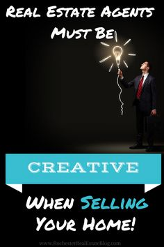 Real Estate Agents Must Be Creative When Selling Your Home: http://rochesterrealestateblog.com/10-things-expect-real-estate-agent-selling-home
