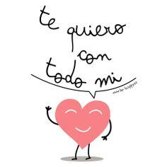 te quiero con el ♥