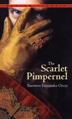 The Scarlet Pimpernel. I just got done reading this book, and it was AMAZING. Warning: The movies do not do the book justice.